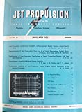 img - for Journal of the American Rocket Society JET PROPULSION (JARS) 1956 Volume 26 Numbers 1-12 January- December book / textbook / text book