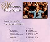 Welcome, Holy Spirit: Praise & Worship