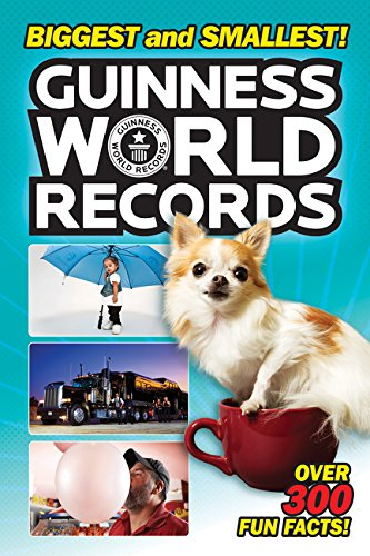 (Guinness World Records: Biggest and Smallest!)
