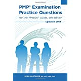PMP Examination Practice Questions for the PMBOK Guide