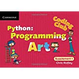 Coding Club Python: Programming Art Supplement 1 (Coding Club, Level 1)
