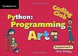 Coding Club Python: Programming Art Supplement 1 (Coding Club, Level 1)