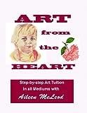 ART from the HEART, Aileen McLeod, 148101773X