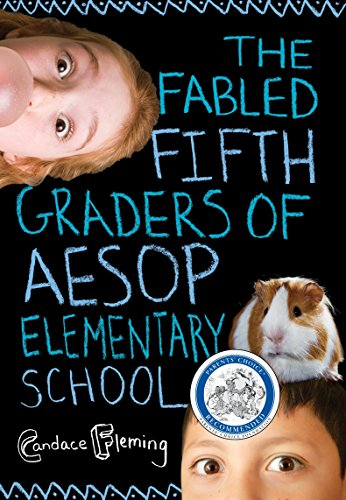 The Fabled Fifth Graders of Aesop Elementary School (The Fabled Fourth Graders Of Aesop Elementary School)
