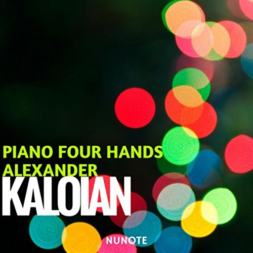 Kaloian: Piano Four Hands