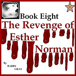 The Revenge of Esther Norman Book Eight Audiobook