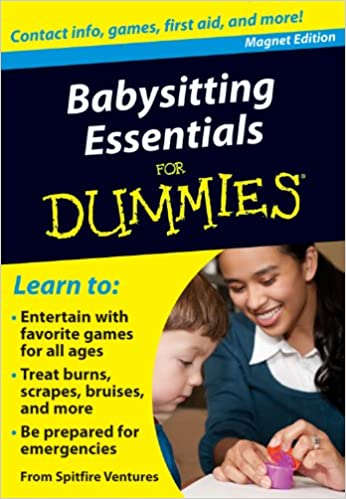 Babysitting Essentials For Dummies Contact Info Games First Aid
