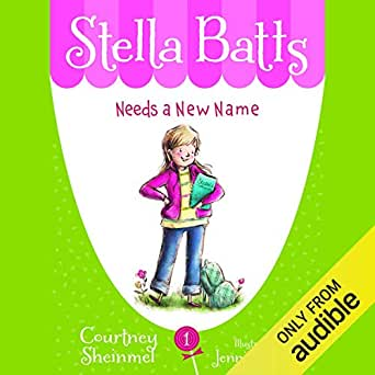 Amazon.com: Needs a New Name: Stella Batts, Book 1 (Audible Audio ...