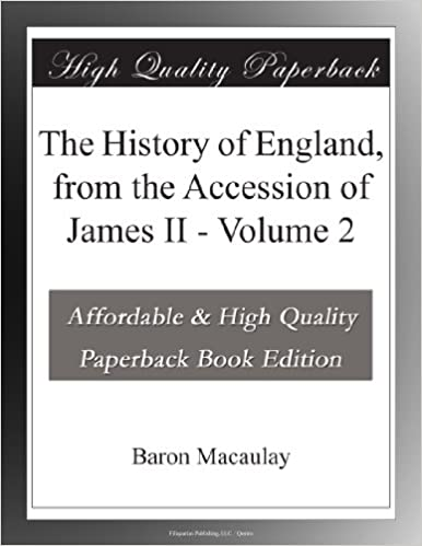 Book The History of England, from the Accession of James II - Volume 2