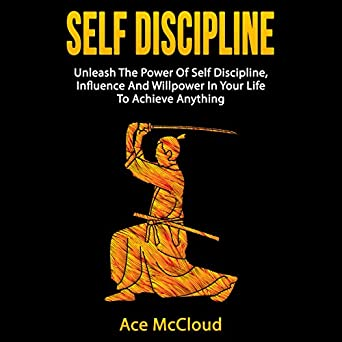 Self Discipline: Unleash the Power of Self Discipline