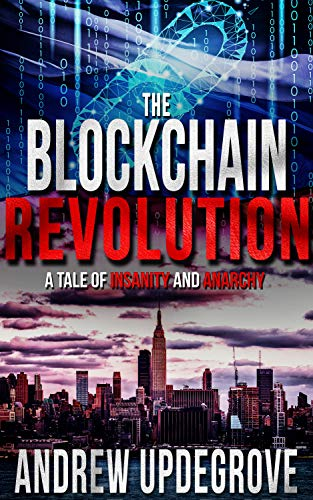 The Blockchain Revolution by Andrew Updegrove ebook deal