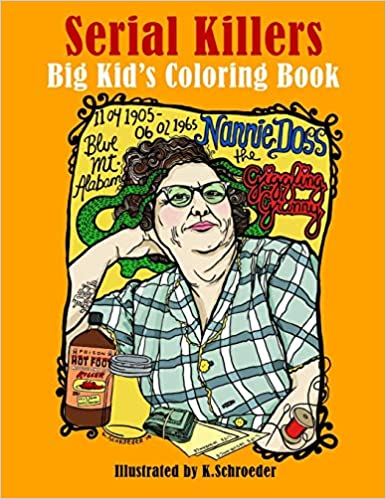 Amazon Com Serial Killers Adult Coloring Book 9781974239009 Schroeder K Books