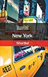 Time Out New York Shortlist: Travel Guide (Time Out Shortlist)