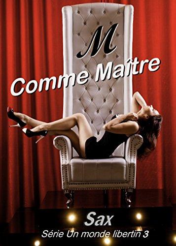 m-comme-matre-un-monde-libertin-t-3-french-edition