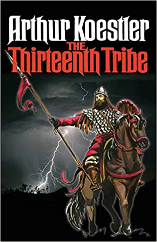 Original Edition The Thirteenth Tribe