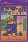 Paddington Abroad, Michael Bond, 0440473527