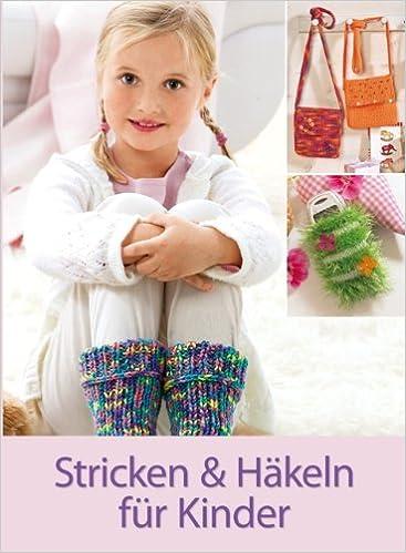 Stricken Und Häkeln Für Kinder Amazonde Bücher