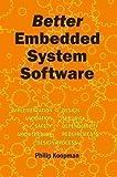 Better Embedded System Software