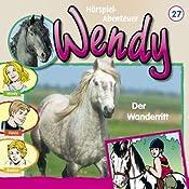 Der Wanderritt (Wendy 27) | Nelly Sand