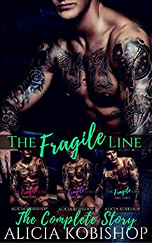 The Fragile Line: The Complete Series Box Set: Parts One, Two, & Three by [Kobishop, Alicia]