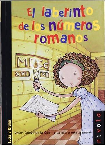El Laberinto De Los Números Romanos Rafael Ortega 9788492493913