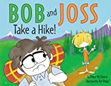 img - for Bob and Joss Take a Hike! book / textbook / text book