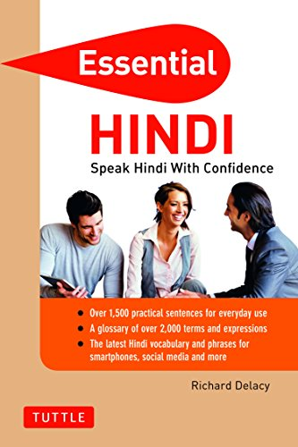 Essential Hindi: Speak Hindi with Confidence! (Hindi Phrasebook & Dictionary) (Essential Phrasebook and Dictionary Series)