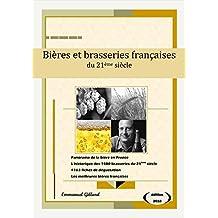 Bières et brasseries françaises du 21ème siècle – Edition 2018 (French Edition)