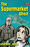 The Supermarket Ghost, Gordon Snell and Corrina Askin, 1847170498