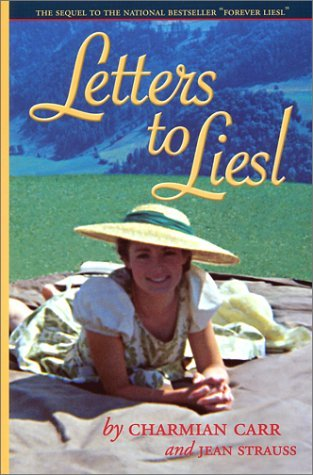 Download By Charmian Carr Letters to Liesl (1st Ed.) [Paperback] ebook