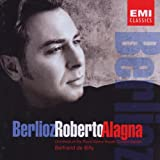 Roberto Alagna sings Berlioz - Arias & Orchestral Songs