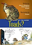 Did You Know? Toads!, Alain M. Bergeron and Michel Quintin, 1554553032