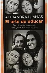 El Arte de educar (Spanish Edition) by Alejandra Llamas (2014-05-08) Pasta blanda