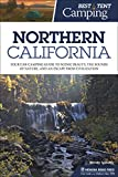 Best Tent Camping: Northern California: Your Car-Camping Guide to Scenic Beauty, the Sounds of Nature, and an Escape from Civilization