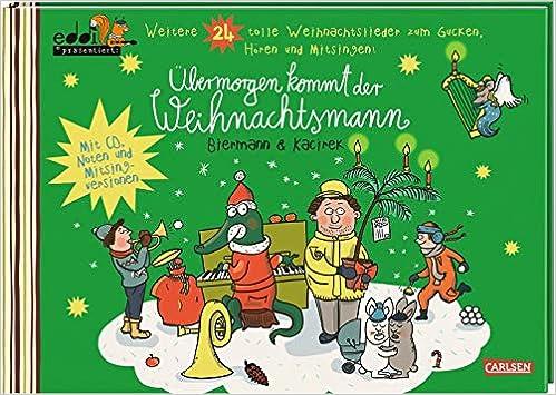 Weihnachtslieder Gratis Hören.übermorgen Kommt Der Weihnachtsmann Weitere 24 Tolle