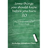 Some things you should know before you turn 30: The Interpretation of Momentum
