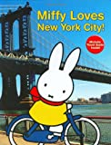 Miffy Loves New York City!, Dick Bruna, 1592261795