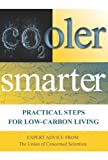 img - for Cooler Smarter: Practical Steps for Low-Carbon Living by The Union of Concerned Scientists (2012-04-25) book / textbook / text book