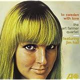 To Sweden With Love - Art Farmer Quartet