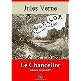Le Chancellor (entièrement illustré) - Arvensa Editions (French Edition)