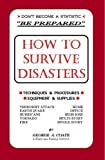 How to Survive Disasters, George A. Coate, 0963399667