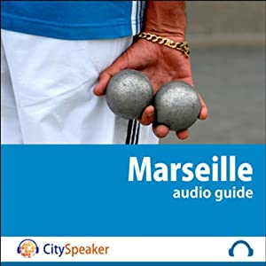 Marseille (Audio Guide CitySpeaker) | Livre audio