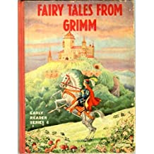 Fairy Tales from Grimm: A Selection for Very Young Readers (Early Reader Series, No. 6)