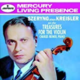 Szeryng Plays Kreisler & Other Treasures for the Violin