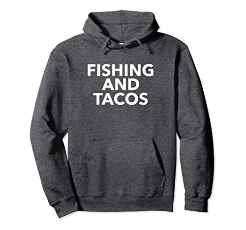 Unisex Mens Mens Fishing and Tacos Hoodie Daddy Father's Day Gift XL: Dark Heather