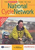 The Official Guide to the National Cycle Network (National Cycle Network Route) by Nick Cotton (2002-06-01)