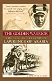 The Golden Warrior, Lawrence James, 1602393540