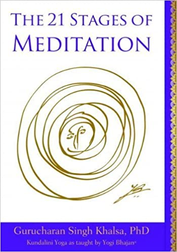 21 stages of meditation kundalini yoga as taught by yogi bhajan 21 stages of meditation kundalini yoga as taught by yogi bhajan gurucharan singh khalsa phd 9781934532775 amazon books fandeluxe Choice Image