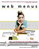 Web Menus with Beauty and Brains, Wendy Peck, 0764536435