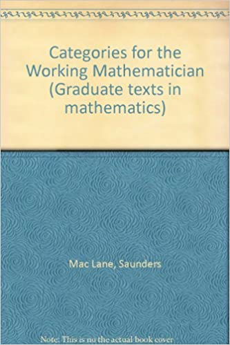 Categories for the Working Mathematician (Graduate texts in
